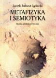 Metafizyka isemiotyka, Jacek Juliusz Jadacki