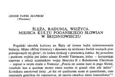 Ślęża, Radunia, Wieżyca. Miejsca kultu pogańskiego Słowian w średniowieczu, Leszek Paweł Słupecki
