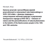 Demony przyrody ipersonifikacje zjawisk przyrodniczych wwierzeniach ludu białoruskiego wXVIII iXIX wieku, Alicja Maciejek
