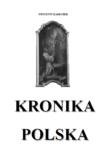 KRONIKA POLSKA, Wincenty Kadłubek