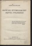 Słownik etymologiczny języka polskiego, Aleksander Brückner
