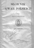 Słownik gwar polskich (tomy I-II) Jan Aleksander Karłowicz