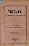 Triglav, mythologično raziskavanje, Trstenjak Davorin